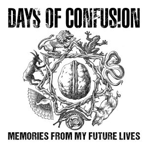 days_of_confusion_memories_from_my_future_lives