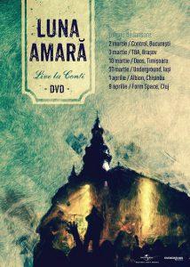 """Luna Amară lansează DVD-ul """"Live la Conti"""" la București; urmează turneul național"""