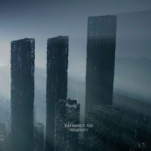 "Katharos XIII au lansat noul album, ""Negativity"""