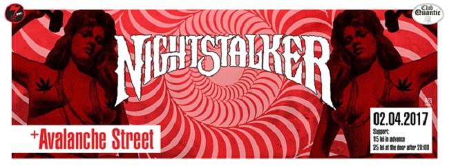 7inc prezintă Stoner Night: Nightstalker [GR] // Avalanche Street [RO] // Duminică, 2 Aprilie, @ Club Quantic