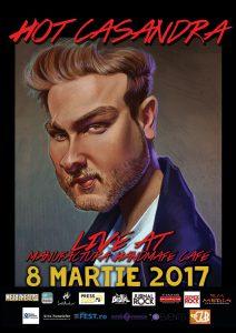 Hot Casandra concert de Ziua Femeii, la Timişoara şi Braşov