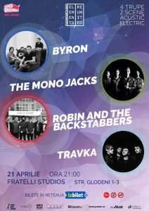 Mai este o zi până când byron, The Mono Jacks, Robin and the Backstabbers și Travka vor concerta pe aceeași scenă la București: Elements Reunited. Detalii program