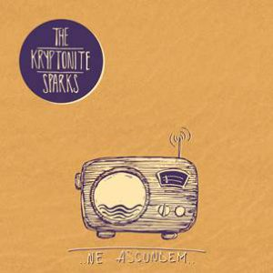 Noul single The Kryptonite Sparks