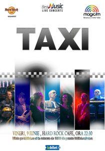 Concert TAXI pe 9 iunie la Hard Rock Cafe din Bucureşti