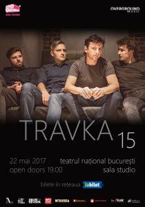 Travka aniversează 15 ani pe 22 mai la Teatrul Național București