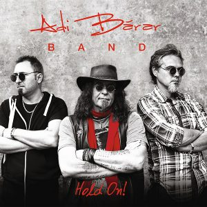 "Adi Barar Band a lansat albumul ""Hold On!"""