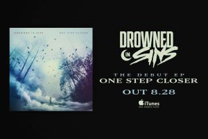 "Drowned in Sins a lansat videoclipul piesei ""One step closer"""
