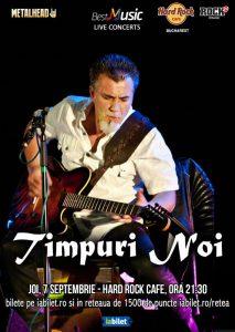 TIMPURI NOI în concert la Hard Rock Cafe pe 7 septembrie