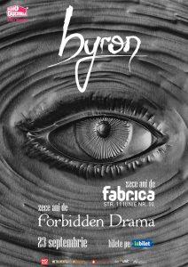"""Trupa byron aniversează 10 ani de la lansarea albumului de debut, """"Forbbiden Drama"""""""