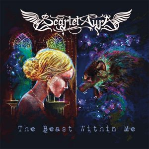 """""""THE BEAST WITHIN ME"""" – A NEW SINGLE BY SCARLET AURA"""