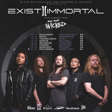 For The Wicked pornește alături de Exist Immortal (UK) într-un turneu european