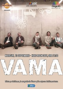 Concert VAMA – electric la Hard Rock Cafe