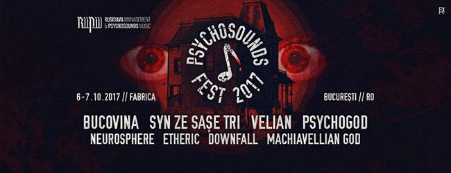 Program şi detalii finale PSYCHOSOUNDS FEST 2017
