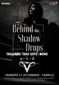 Orkid va cânta alături de Taka / Mono / Behind the Shadow Drops