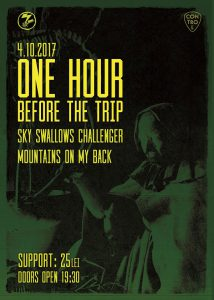 7inc prezintă One Hour Before The Trip [GR] // Sky Swallows Challenger şi Mountains on My Back // pe 4 octombrie @ Club Control