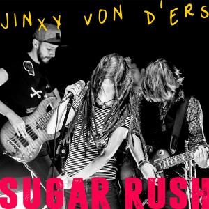"JINXY VON D'ERS a lansat ""Sugar Rush"", un nou single și videoclip"