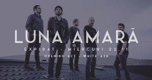 Luna Amară: Ultimul concert la București din 2017