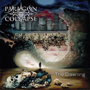 "PARAGON COLLAPSE anunță data lansării noului album, ""The Dawning"""