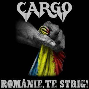 """Cargo lansează o piesă simbol în preajma datei în care sărbătorim Unirea Principatelor Române – """"Românie, te strig"""""""