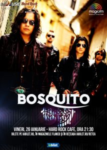 Concert Bosquito pe 26 ianuarie la Hard Rock Cafe