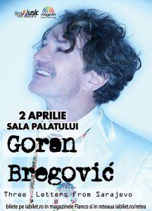 Goran Bregovic la Sala Palatului: ultimele 2 săptămâni de Earlybird