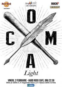 Coma Light – concert acustic la Hard Rock Cafe pe 2 februarie