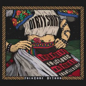"Dirty Shirt dezvăluie data de lansare și artwork-ul albumului live ""FolkCore DeTour"""