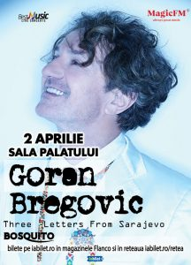 Goran Bregovic la Sala Palatului: O categorie de bilete este SOLD OUT!