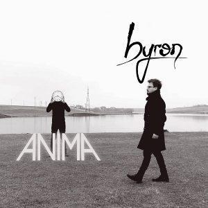 """Trupa byron a lansat noul videoclip – """"Anima"""""""