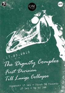 Concert The Dignity Complex, First Division și Till Lungs Collapse