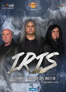 """Concert IRIS – """"Naționala de Rock"""" pe 22 martie la Hard Rock Cafe"""