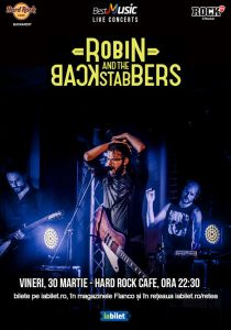Concert Robin and The Backstabbers pe 30 martie la Hard Rock Cafe