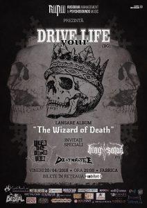 Concert Ura De Dupa Ușă, Drive Your Life (BG), King Satan (FI), Deathrattle