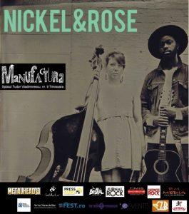 Americanii Nickel&Rose LIVE în Timișoara