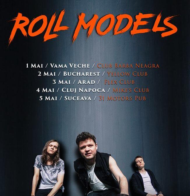ROLL MODELS revin în România cu un turneu în 5 orașe