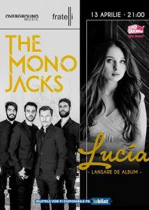 Lucia si The Mono Jacks în concert pe 13 aprilie la Fratelli