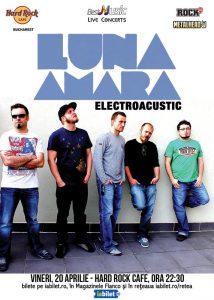 Concert Luna Amară Electro Acustic la Hard Rock Cafe pe 20 aprilie