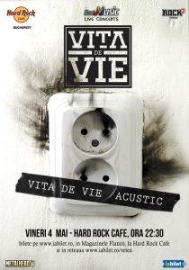 Concert Vița de Vie – Acustic pe 4 mai la Hard Rock Cafe