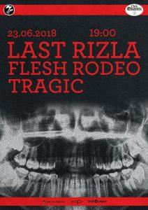 7INC prezintă: LAST RIZLA // FLESH RODEO // TRAGIC @ QUANTIC / 23.06
