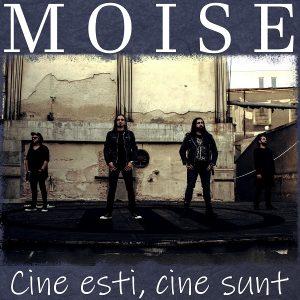 """Trupa MOISE lansează single-ul """"Cine ești, cine sunt"""""""