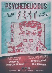 S-au pus în vânzare biletele pentru PSYCHEDELICIOUS FEST – 27-28 iulie @ Club Quantic
