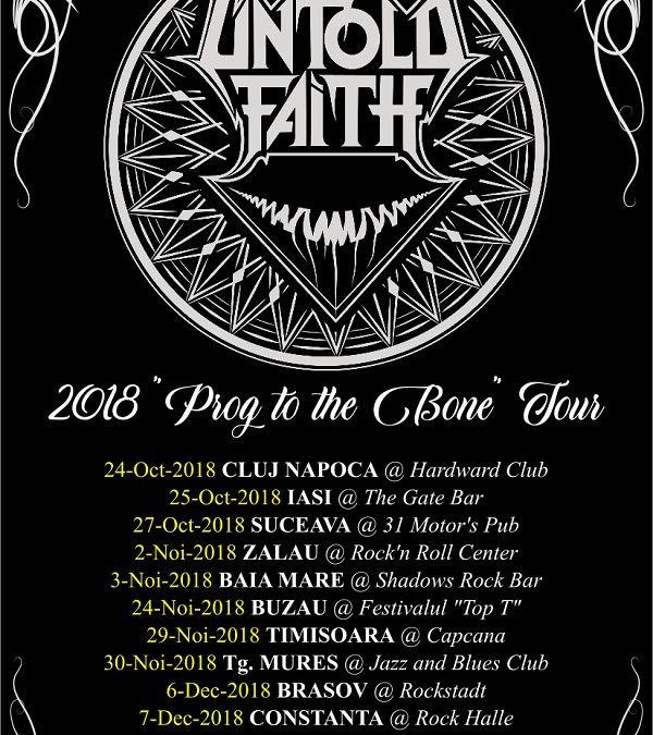 "Untold Faith – ""Prog to the Bone"" Tour info"