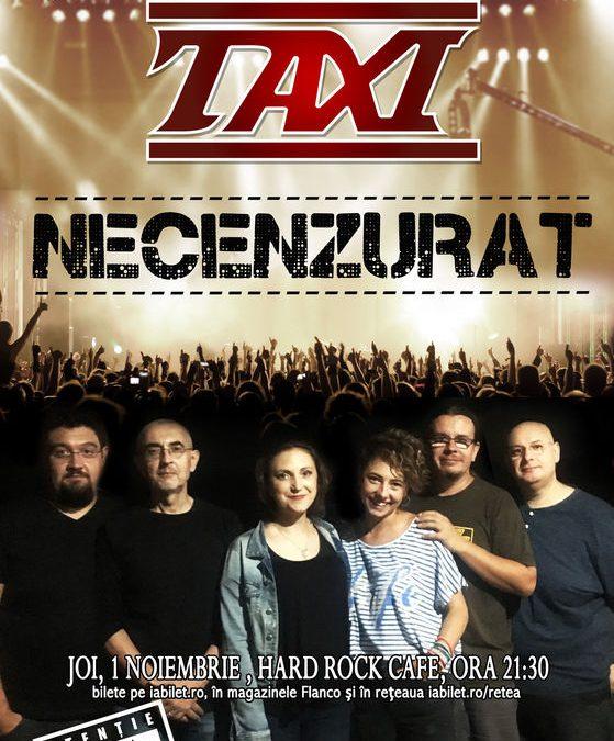 Concert TAXI – Necenzurat
