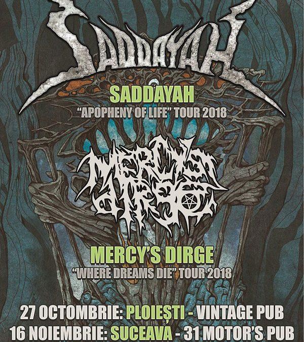 Mini-turneu death metal: Saddayah și Mercy's Dirge