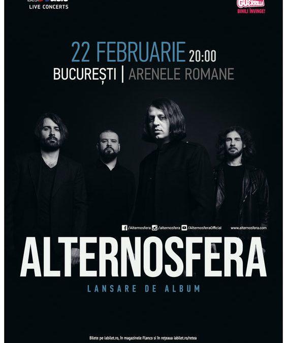 Alternosfera – lansare de album pe 22 februarie, la Arenele Romane din București