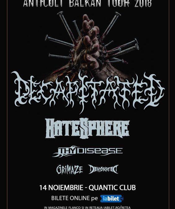 Decapitated, Hatesphere și ThyDisease, pe 14 noiembrie, în QUANTIC. Program și reguli de acces.