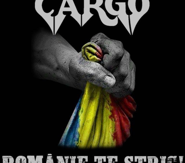 "Un mesaj ferm și direct de la trupa CARGO – ""Românie, te strig!"""