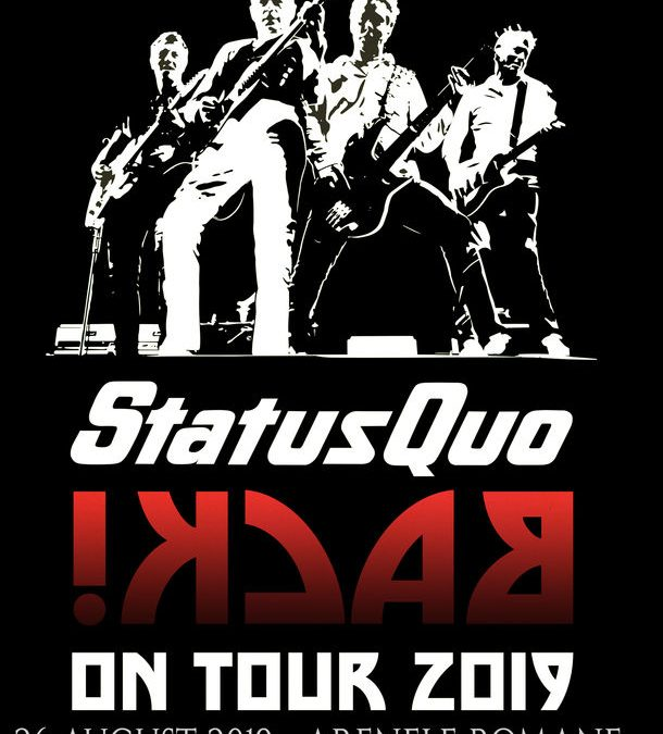 Status Quo la București pe 26 august – In The Army Now!