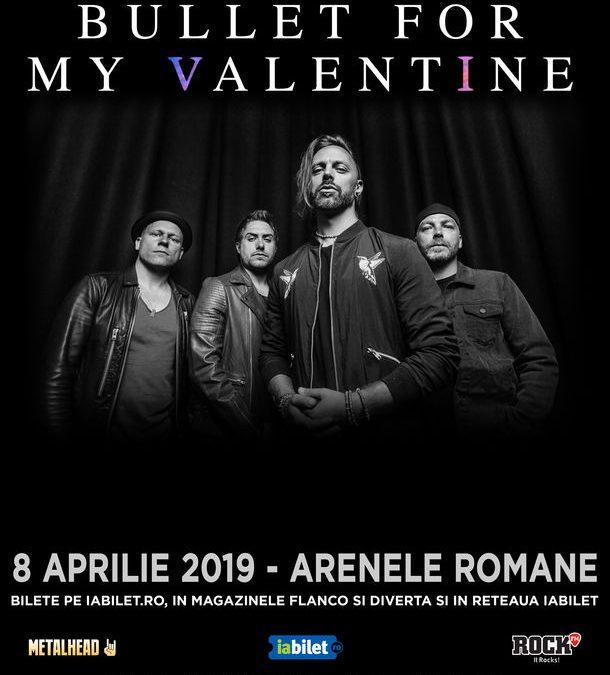 Concert Bullet For My Valentine la București, pe 8 aprilie