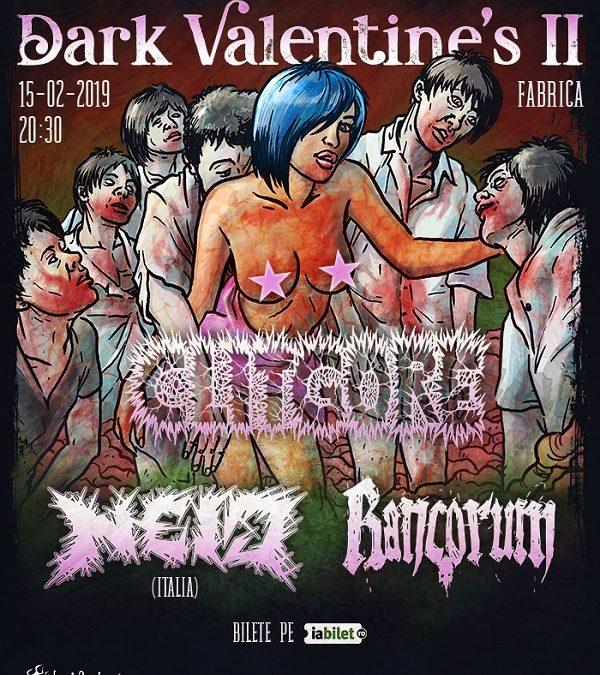 Dark Valentine's II în Fabrica